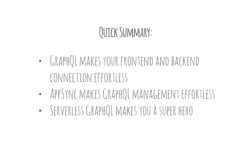 Quick Summary: • GraphQL makes your frontend an...