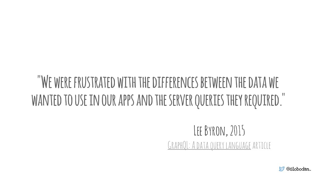 """@slobodan_ """"We were frustrated with the differe..."""