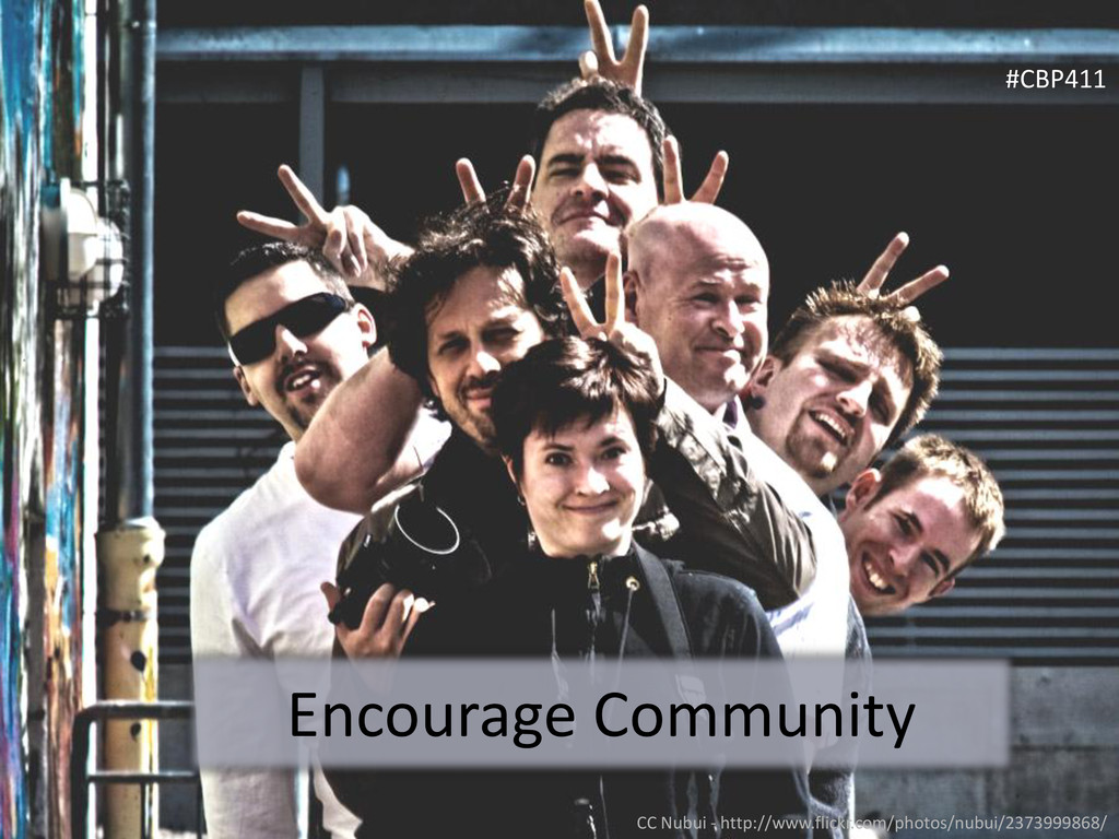 Encourage Community #CBP411 CC Nubui - http://w...
