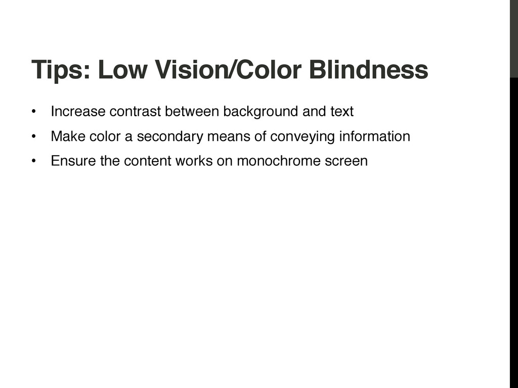 Tips: Low Vision/Color Blindness! • Increase c...
