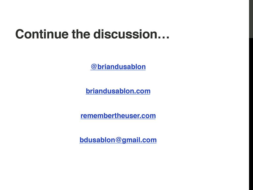 Continue the discussion…! ! @briandusablon! ! b...