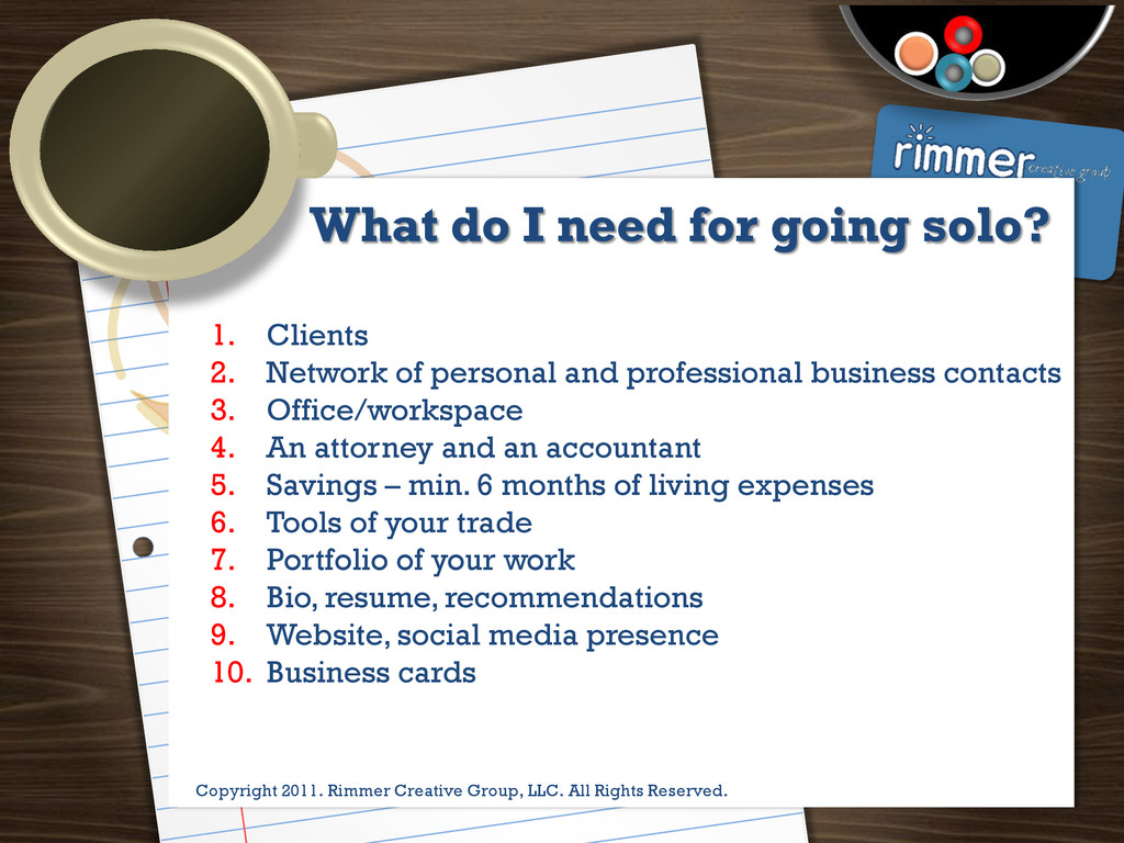 Presented by Trina Rimmer What do I need for go...