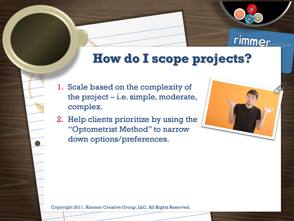 Presented by Trina Rimmer How do I scope projec...