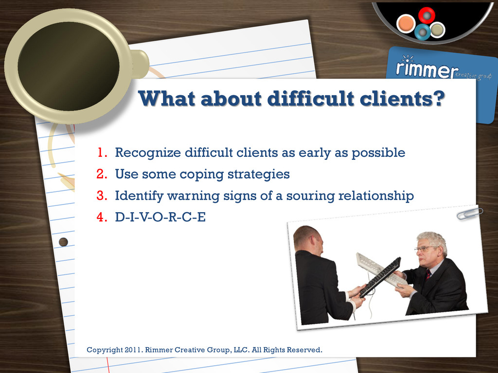 Presented by Trina Rimmer What about difficult ...
