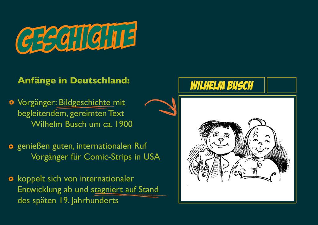 Geschichte Wilhelm busch Anfänge in Deutschland...