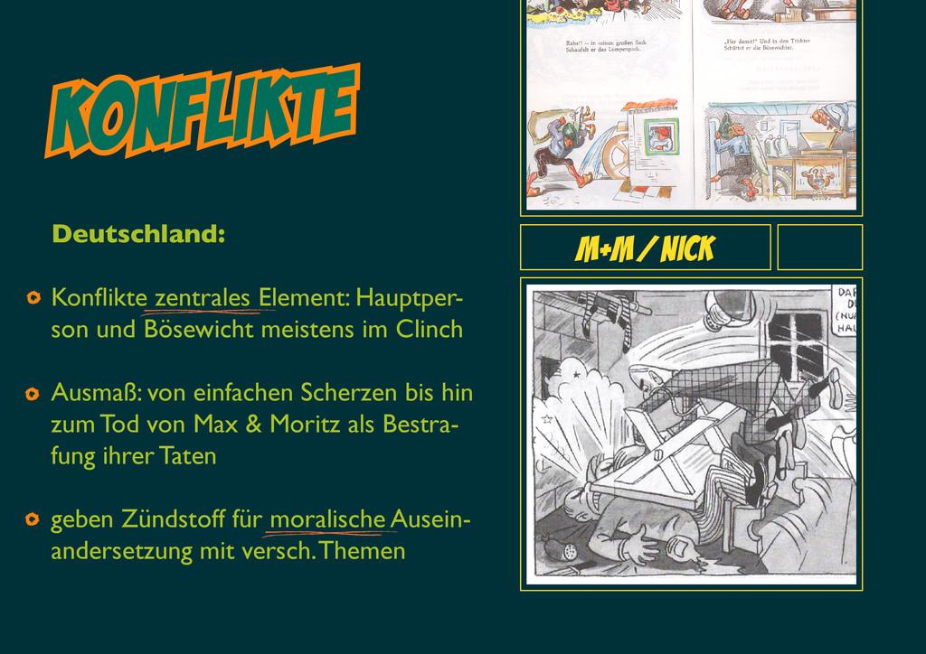 Konflikte M+M/Nick Deutschland: Konflikte zen...