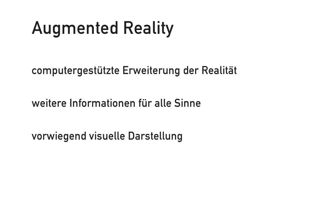 Augmented Reality computergestützte Erweiterung...