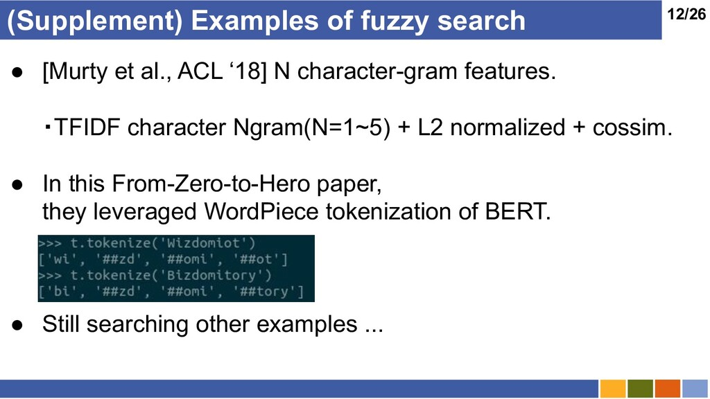 12/26 (Supplement) Examples of fuzzy search ● [...