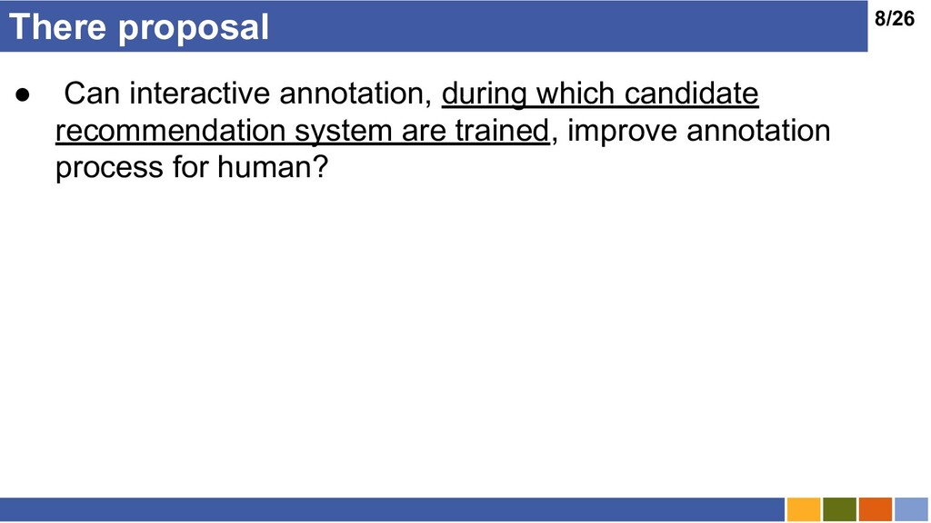 8/26 There proposal ● Can interactive annotatio...