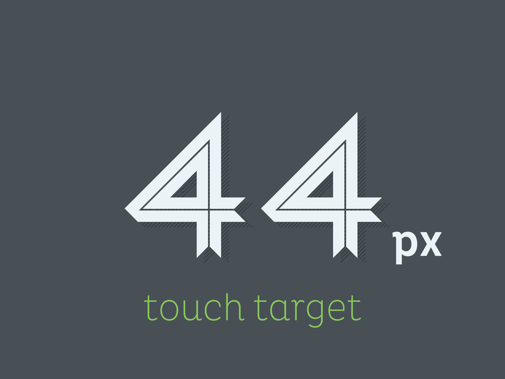 touch target px 44