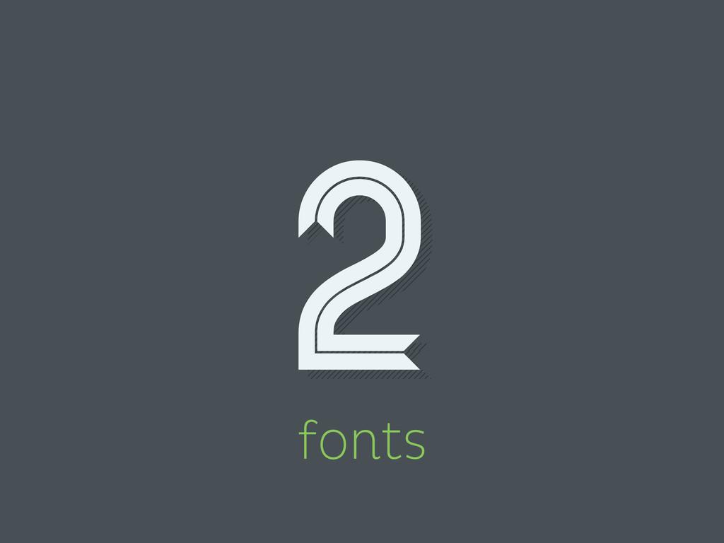 2 fonts