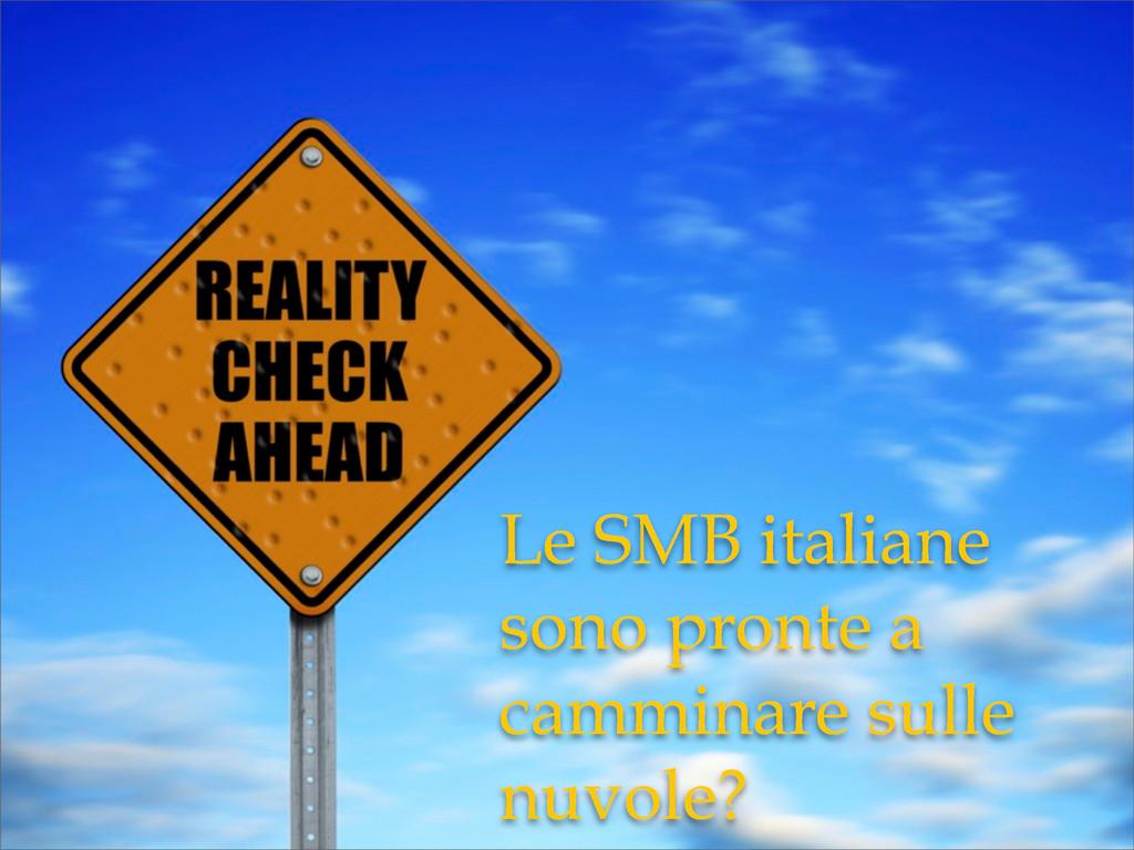 Le SMB italiane sono pronte a camminare sulle n...