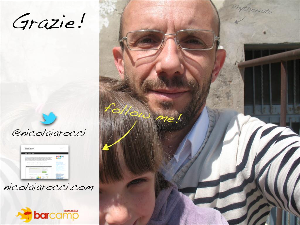 Grazie! nicolaiarocci.com @nicolaiarocci follow...