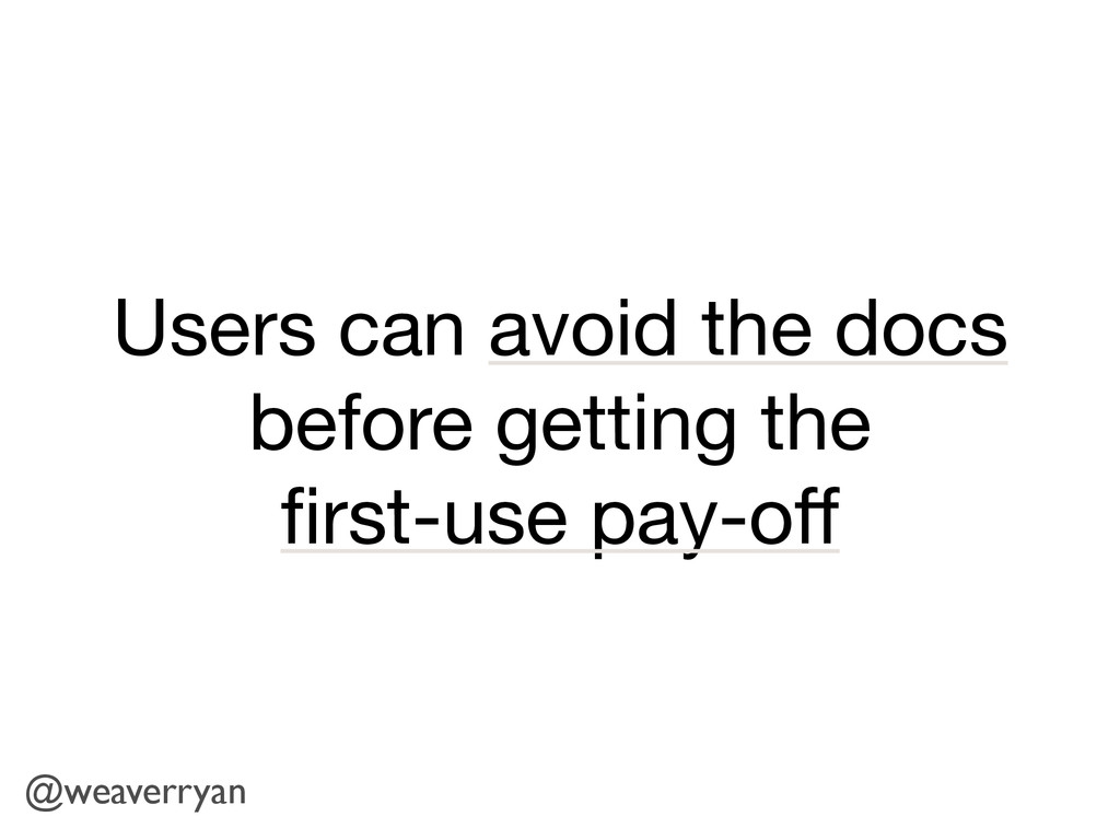 Users can avoid the docs before getting the   fi...