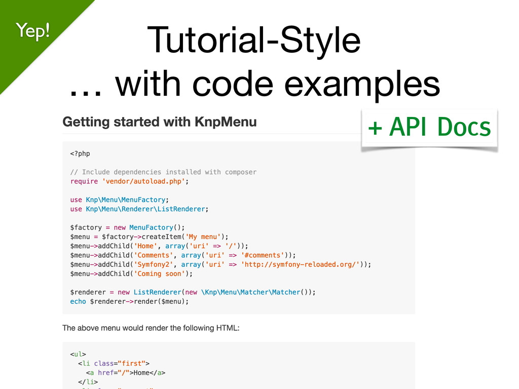 Tutorial-Style  … with code examples Yep! + API...