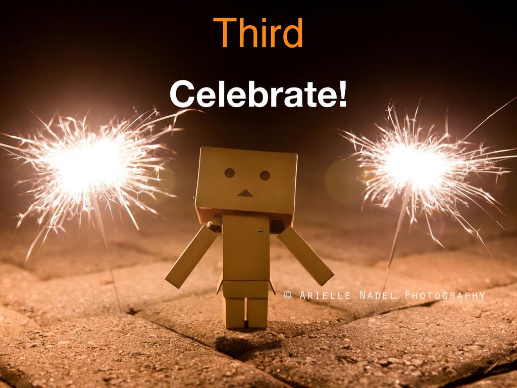 Celebrate! Third