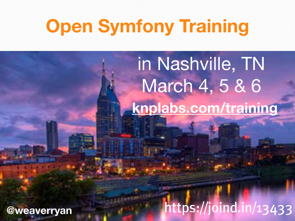 @weaverryan Open Symfony Training knplabs.com/t...