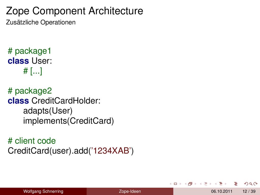 Zope Component Architecture Zusätzliche Operati...