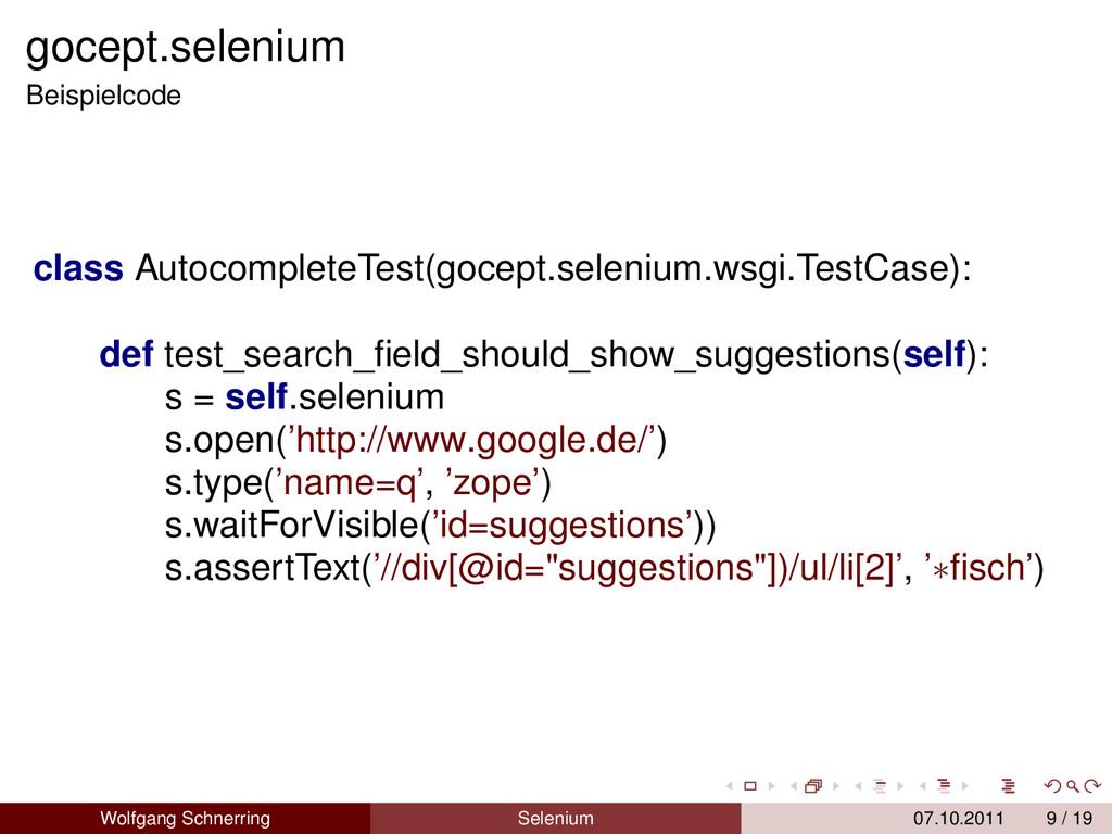gocept.selenium Beispielcode class Autocomplete...