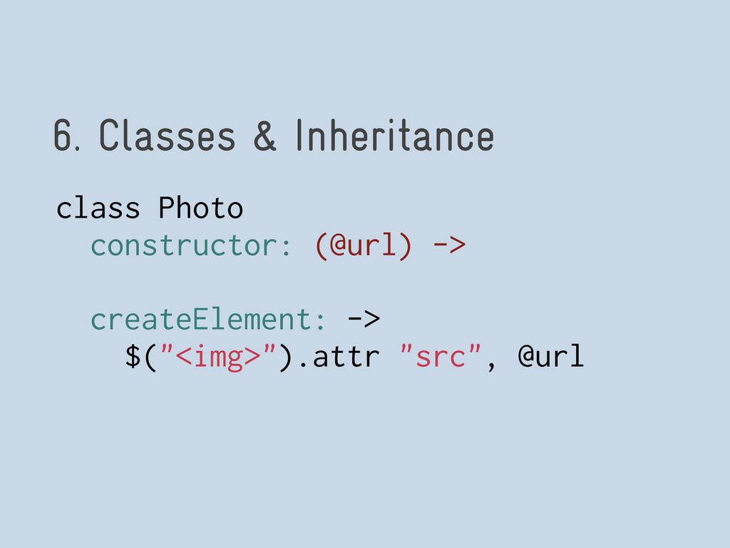 6. Classes & Inheritance class Photo constructo...