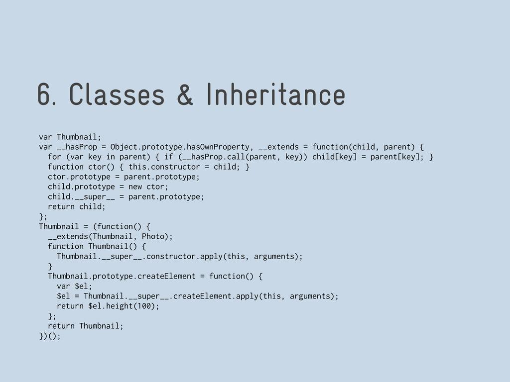 6. Classes & Inheritance var Thumbnail; var __h...