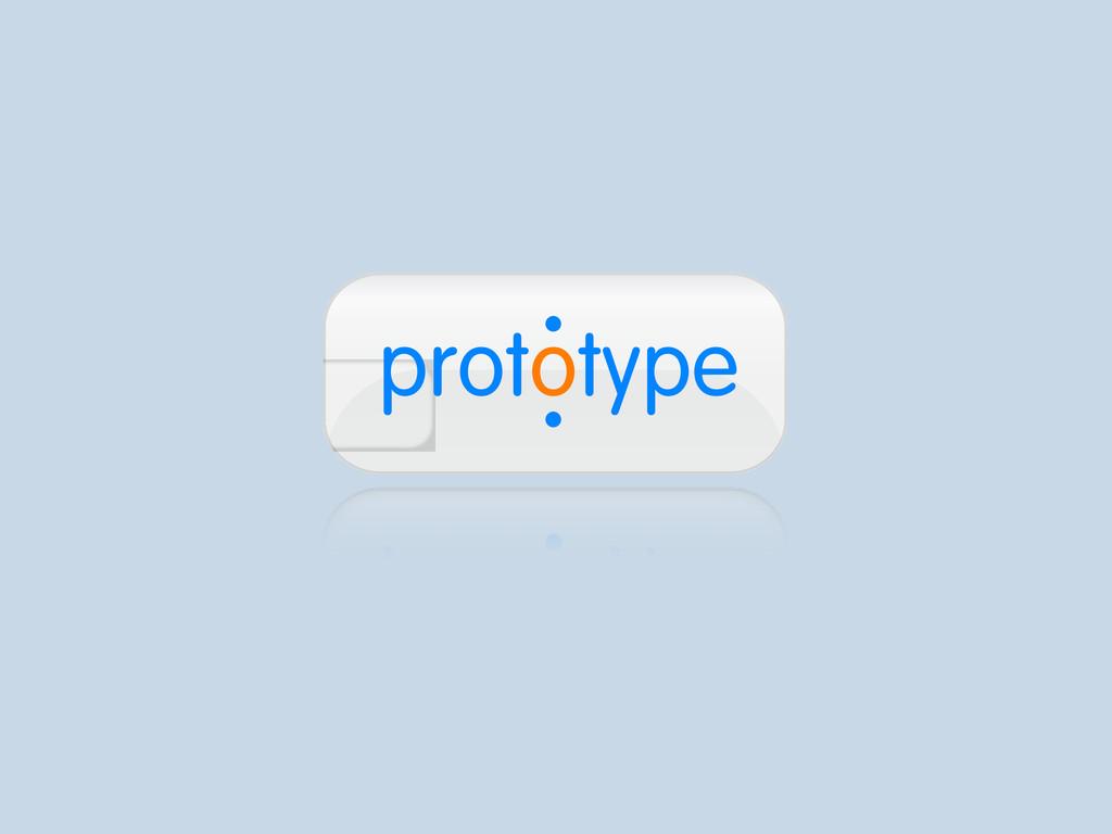 . prototype .