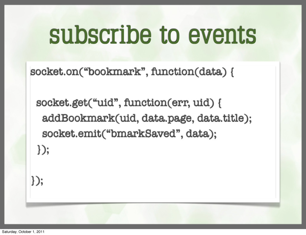 "subscribe to events socket.on(""bookmark"", funct..."