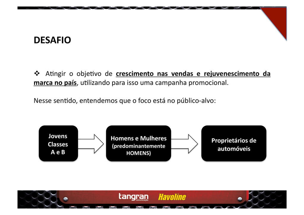 DESAFIO  A4ngir o obje4vo de crescimento nas ...