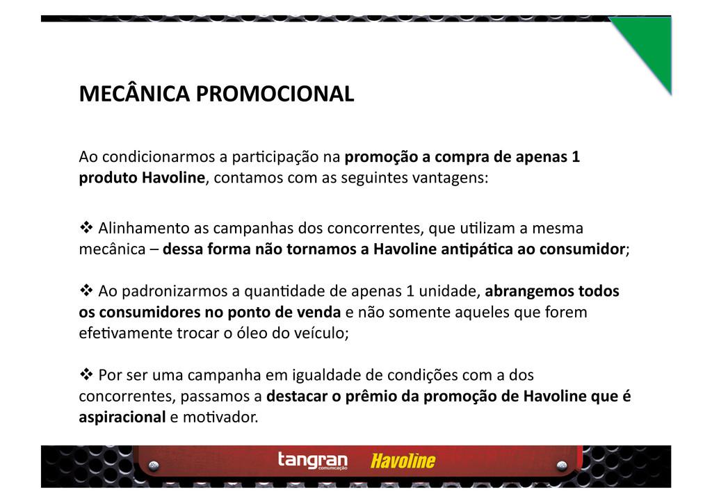 MECÂNICA PROMOCIONAL  Alinhamento as campanha...