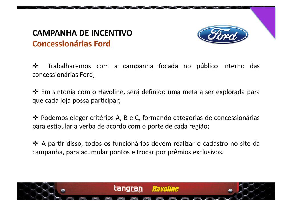 CAMPANHA DE INCENTIVO Concessionárias Ford  T...