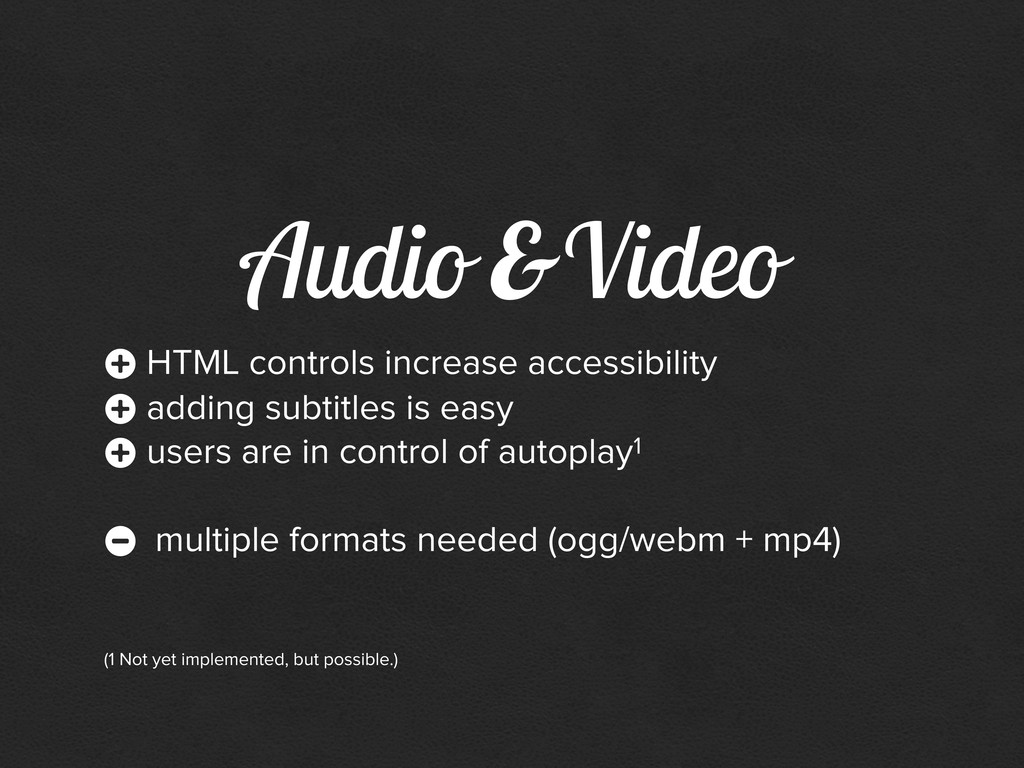 Audio & Video + HTML controls increase accessib...