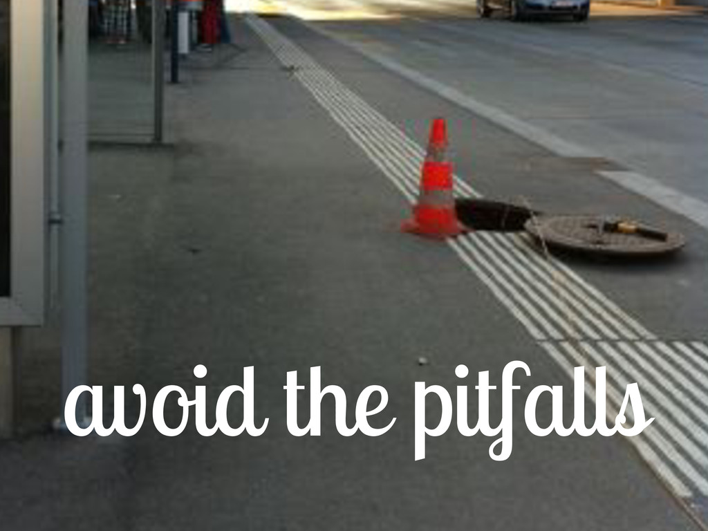 avoid the pitfalls