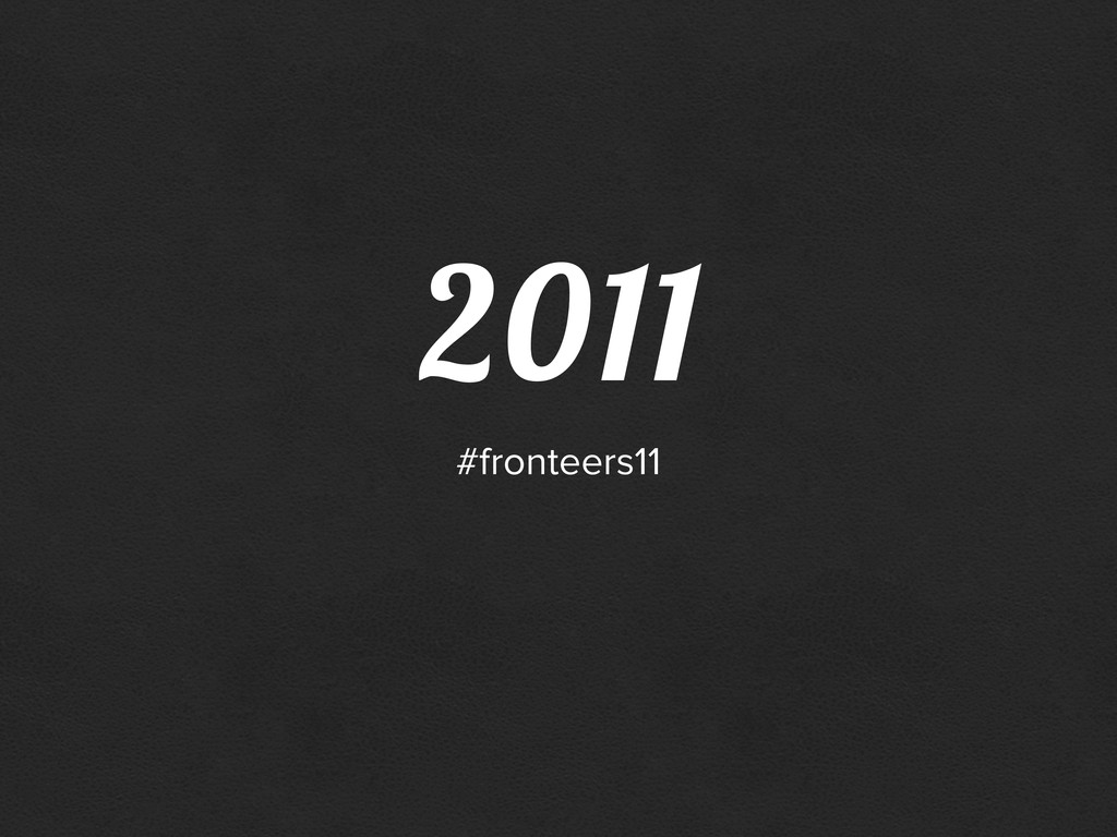 2011 #fronteers11