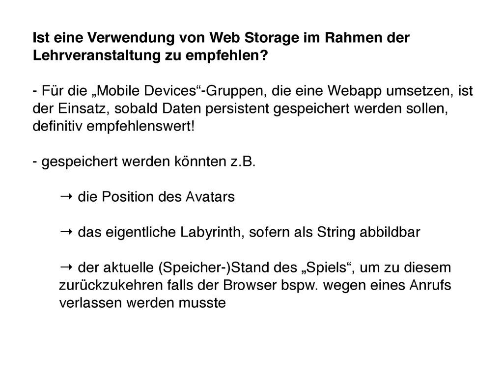 Ist eine Verwendung von Web Storage im Rahmen d...