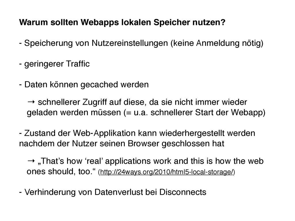 Warum sollten Webapps lokalen Speicher nutzen? ...
