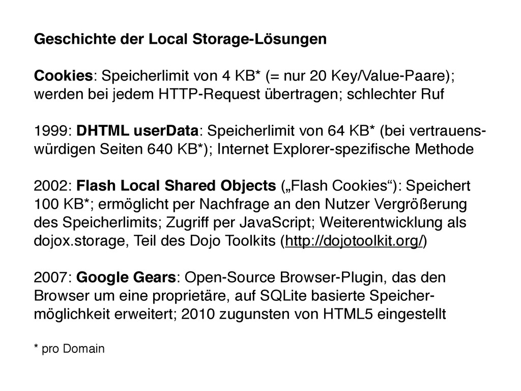 Geschichte der Local Storage-Lösungen Cookies: ...