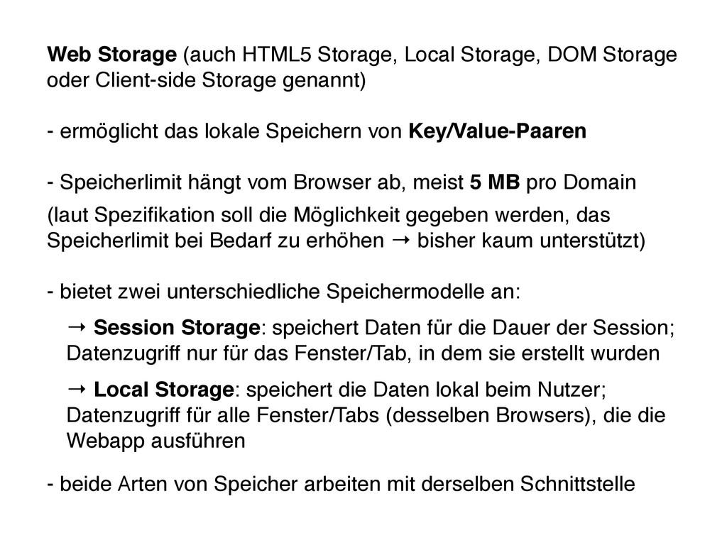 Web Storage (auch HTML5 Storage, Local Storage,...