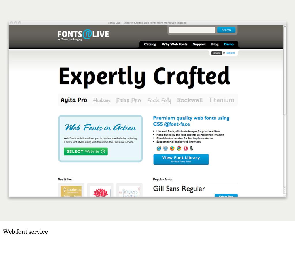Web font service