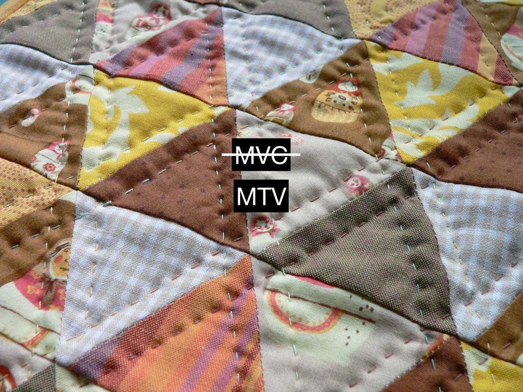 MVC MTV