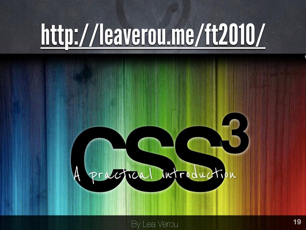 http://leaverou.me/ft2010/ 19