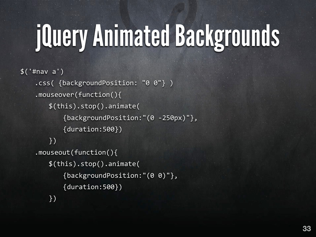 jQuery Animated Backgrounds $('#nav a')  ...
