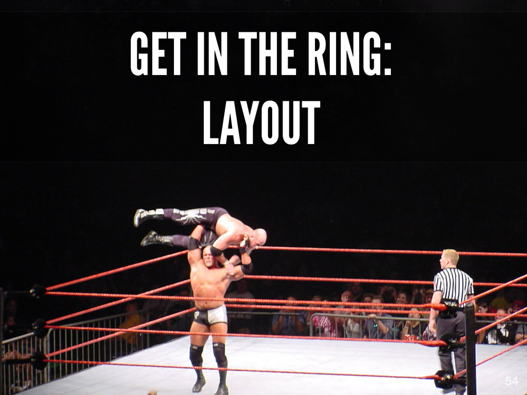 GET IN THE RING: LAYOUT 54