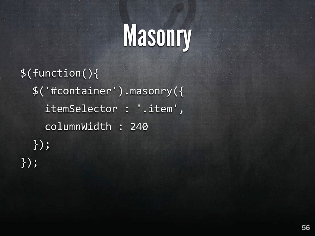 Masonry $(function(){   $('#container').m...