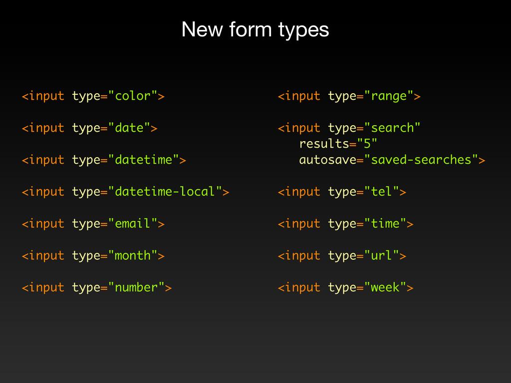 "<input type=""color""> <input type=""date""> <input..."