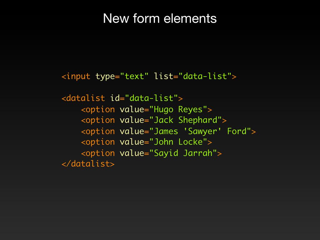 """<input type=""""text"""" list=""""data-list""""> <datalist ..."""