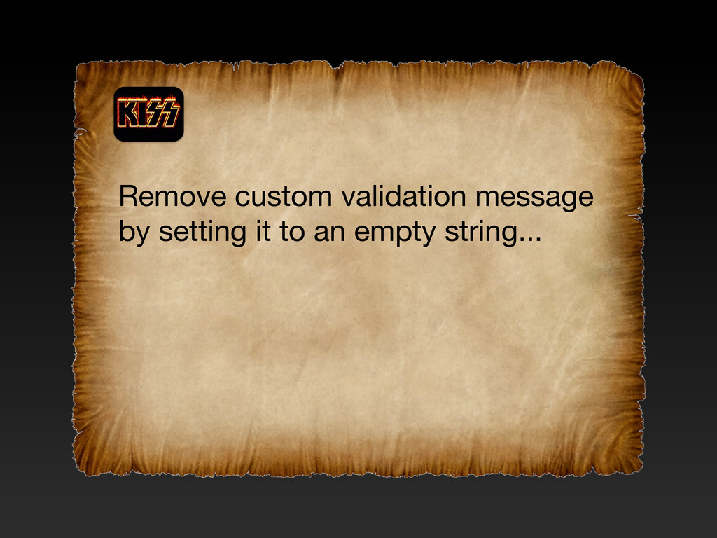 Remove custom validation message by setting it ...