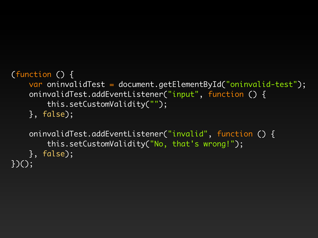 (function () { var oninvalidTest = document.get...