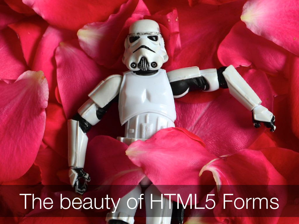 The beauty of HTML5 Forms