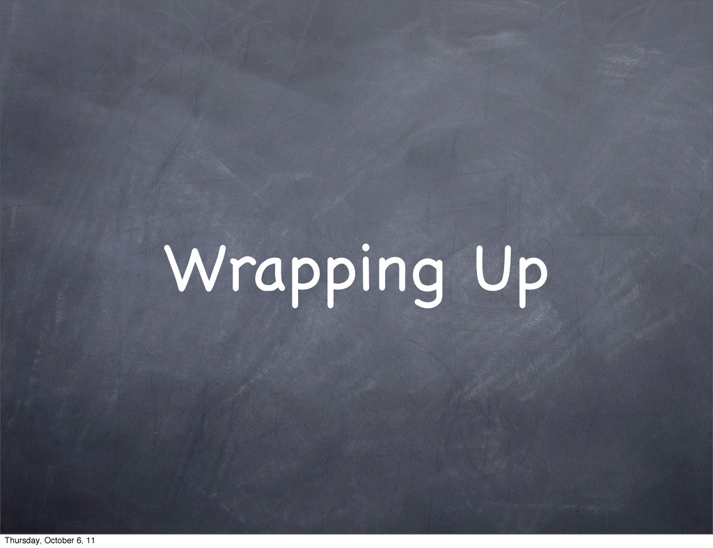 Wrapping Up Thursday, October 6, 11