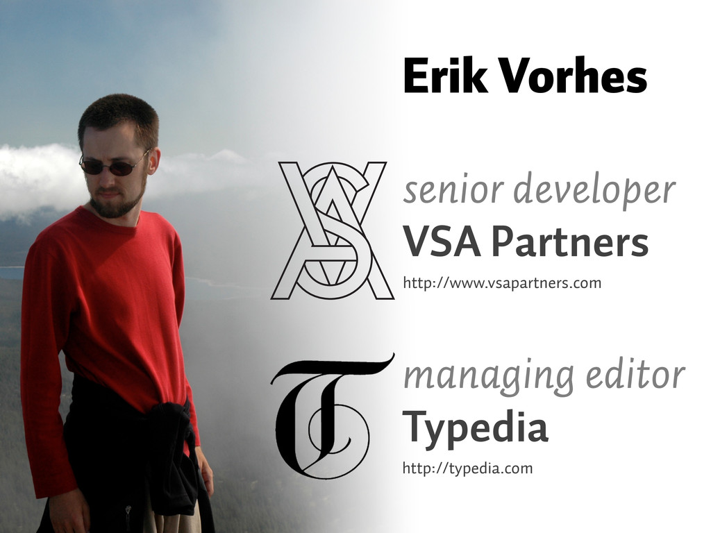 senior developer VSA Partners http://www.vsapar...